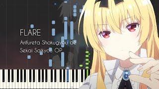 FLARE - Arifureta Shokugyou de Sekai Saikyou OP - Piano Arrangement [Synthesia]