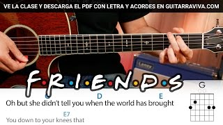 I´ll Be There For You ( Friends TV Serie) guitar chords Acordes DEMO