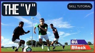 """The """"V"""" Football Soccer Skill Move"""