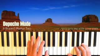 Depeche Mode It Doesn't Matter Two Piano Cover