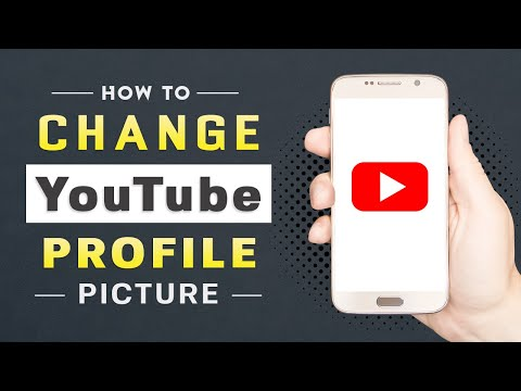How to Change YouTube Profile Picture on Android and iOS (2021)