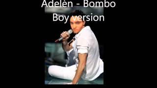 Adelén   Bombo (Boy Version)