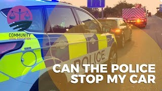 WHEN CAN THE POLICE STOP MY CAR ? - Community Legal Education