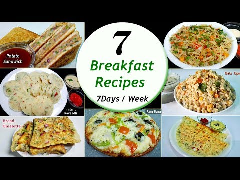 7 Breakfast recipes || 7 Days/Week Breakfast recipes || Simple & Easy Recipes