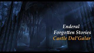 Enderal Modded Playthrough 44-Castle Dal'Galar
