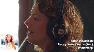 Sarah McLachlan - Happy Xmas (War is Over)