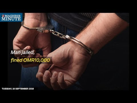 Man jailed, fined OMR10,000