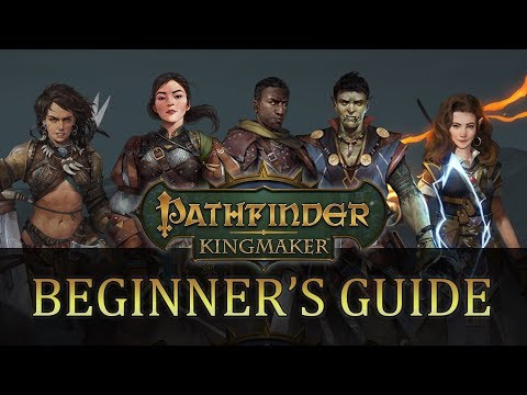 Pathfinder Kingmaker: Beginner's Guide