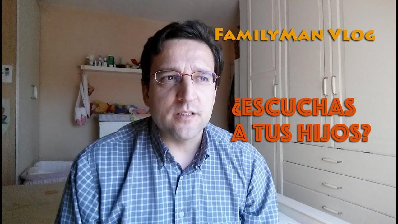 Comunicar - FamilyMan Vlog para Padres