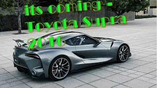 Toyota Supra 2016 >> Video Its Coming Toyota Supra 2016 Probably Best