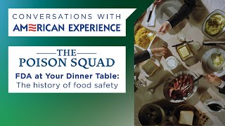 FDA at Your Dinner Table: The history of food safety