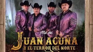 Mix de Juan Acuña y El Terror del Norte