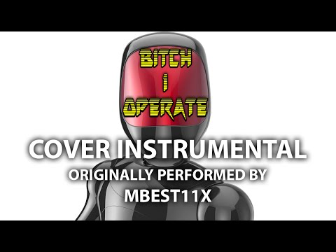 Bitch I Operate (Cover Instrumental) [In The Style Of MBest11x] - Karaoke Pop Hits!