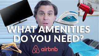 Airbnb Hosting Tips: What Amenities Does My Listing Need?