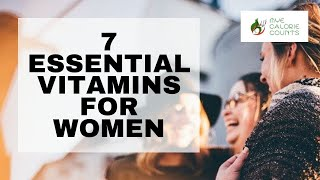 7 Most Important Vitamins For Women