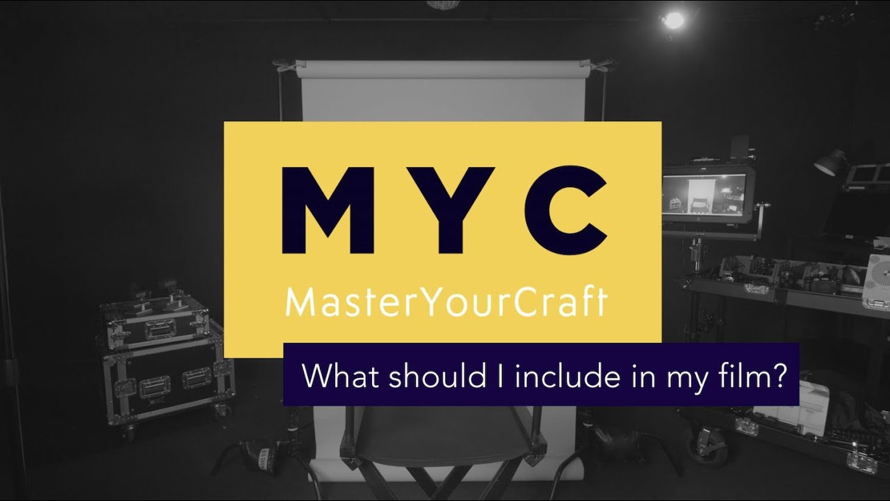 What Should I Include In My Film? | Master Your Craft FAQs