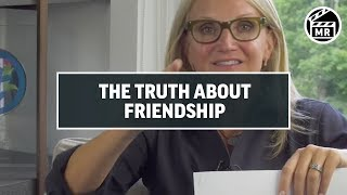 Mel Robbins: The TRUTH About Friendship