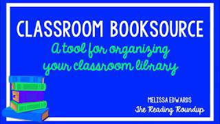 Classroom Booksource: A Tool For Organizing Your Classroom Library