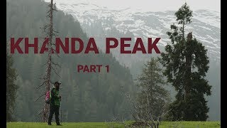 preview picture of video 'Khanda Peak Adventure | Siran Valley | Part 1'
