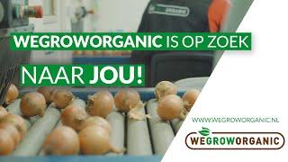 WERVINGVIDEO | Wegroworganic is OP ZOEK naar JOU!