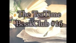 The TeaTime BookClub#16