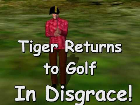 Tiger Returns to Golf In Disgrace!