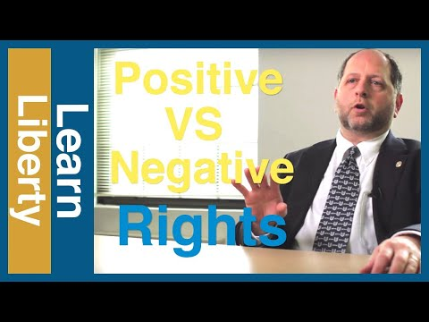 Positive Rights vs. Negative Rights