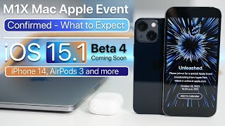 Apple Event October 2021 Confirmed, iPhone 14, iOS 15.1 Beta 4 soon and more