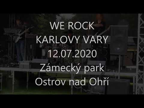 We Rock - WE ROCK - Karlovy Vary - Somebody - live in Zámecký park Ostrov