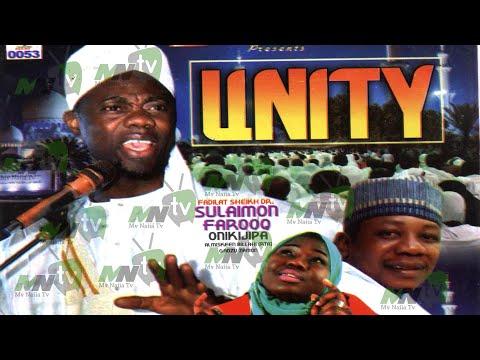 UNITY - 2019 Latest Fadeelat Sheikh Sulaimon Faruq Onikijipa (Al-Miskin Bilah) Lecture