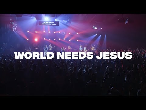 World Needs Jesus