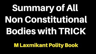 Summary of All Non-Constitutional Bodies of india : MLaxmi polity : All Imp Points