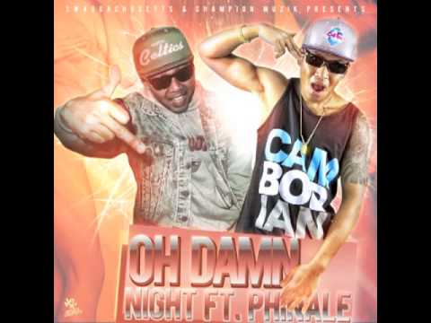 Night Ft. Phinale - Oh Damn
