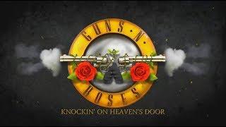 Guns N Roses - Knocking on Heaven's Door