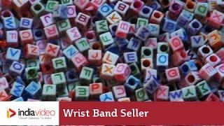 Wrist Band Seller, Champaner