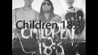 Children 18:3 - Homemade Valentine