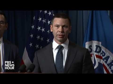 WATCH LIVE: Acting Homeland Security Secretary Kevin McAleenan to discuss immigration