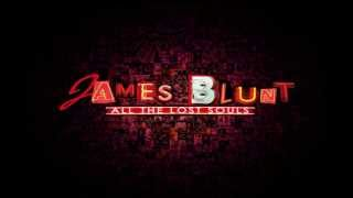 James Blunt - Annie [ All The Lost Souls ]