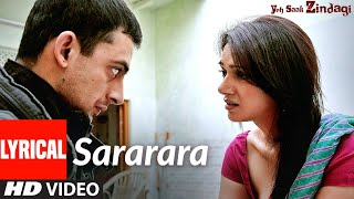Sararara Lyrical |Yeh Saali Zindagi | Irrfan Khan, Chitrangada Singh,Arunoday Singh,Aditi Rao Hydari - Download this Video in MP3, M4A, WEBM, MP4, 3GP