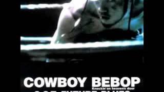 Cowboy Bebop OST 4 - Diggin'