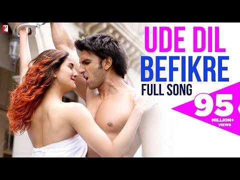 Ude Dil Befikre - Full Song   Befikre   Ranveer Singh   Vaani Kapoor   Benny Dayal