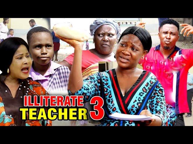 Illiterate Teacher (2020) (Part 3)
