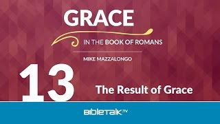 The Result of Grace