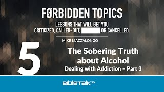The Sobering Truth about Alcohol: Dealing with Addiction - Part 3