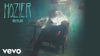 No Plan (Audio) - Hozier (Video)