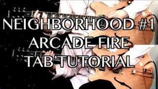 Neighborhood #1 (Tunnels) - Arcade Fire ( Guitar Tab Tutorial & Cover )