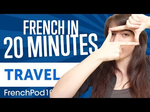 Learn French in 20 Minutes - ALL Travel Phrases You Need