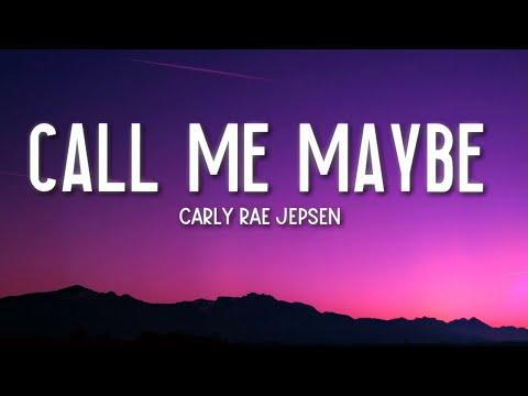 Call Me Maybe - Carly Rae Jepsen (Lyrics) 🎵