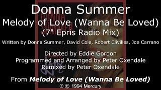 "Donna Summer - Melody of Love (7"" Epris Radio Mix) LYRICS - SHM ""Melody of Love"" 1994"