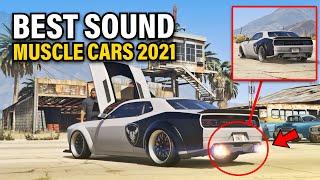GTA 5 Online: Best Sounding Muscle cars in GTA Online   BEST SOUNDING CARS IN GTA 5 ONLINE 2021